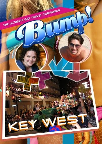 Bump-The Ultimate Gay Travel Companion Key West