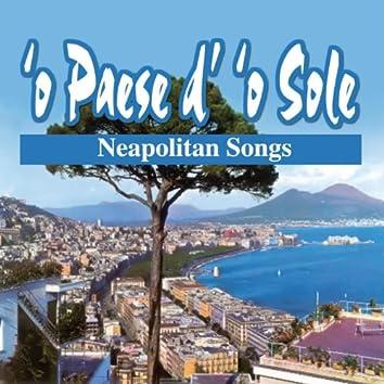 'O paese d' 'o sole (Neapolitan Songs)