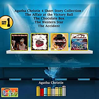 Agatha Christie 4 Short Story Collection Set 1: The Affair at the Victory Ball, The Chocolate Box, The Western Star, The Accident audiobook cover art