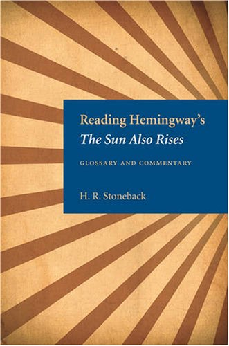 Reading Hemingway's The Sun Also Rises