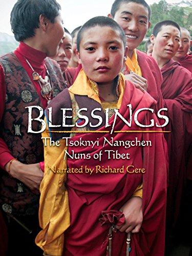 Blessings: The Tsoknyi Nangchen Nuns of Tibet