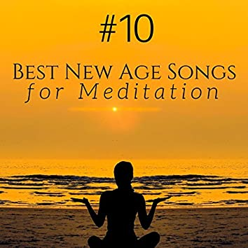 #10 Best New Age Songs for Meditation, Yoga and Sleep