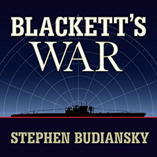 Blackett's War     The Men Who Defeated the Nazi U-boats and Brought Science to the Art of Warfare              Written by:                                                                                                                                 Stephen Budiansky                               Narrated by:                                                                                                                                 John Lee                      Length: 11 hrs and 16 mins     Not rated yet     Overall 0.0