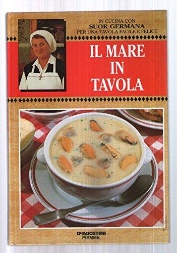 In cucina con suor Germana - il mare in Tavola