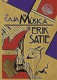La caja de música de Erik Satie (Francisco Espínola)