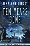 Ten Years Gone (Adam Lapid Mysteries Book 1) (English Edition)