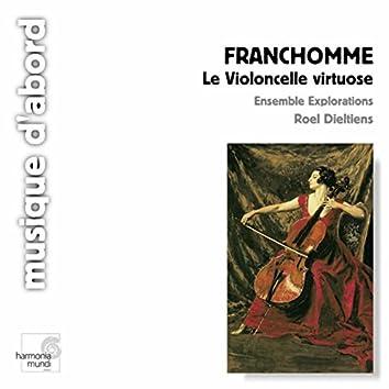 Franchomme: Le violoncelle virtuose