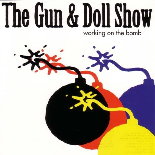 The Gun & Doll Show