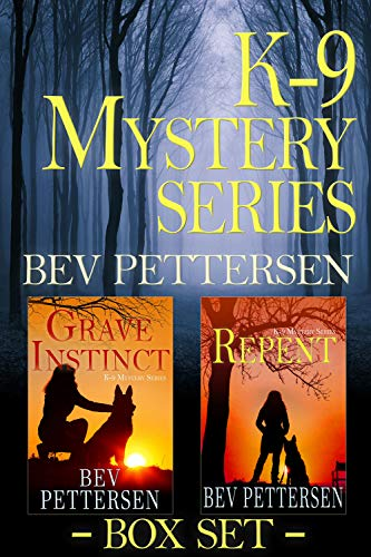 K-9 MYSTERY SERIES: Books 1-2 by [Bev Pettersen]