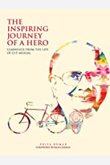 The Inspiring Journey of a Hero: Learnings from the Life of O.P. Munjal Kindle Edition