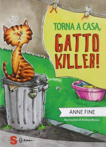 Torna a casa, gatto killer!