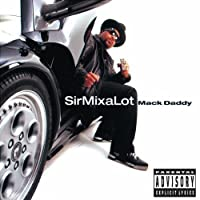Mack Daddy by Sir Mix-A-Lot (2002-03-12)
