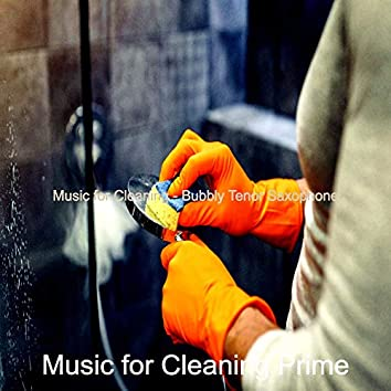 Music for Cleaning - Bubbly Tenor Saxophone