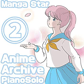 Anime Archive Piano Solo - Stage 2