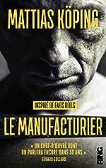 Le Manufacturier de Mattias Koping