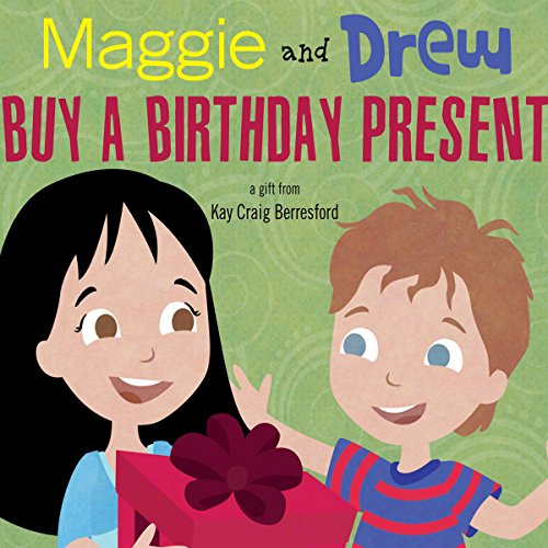 Maggie and Drew Buy a Birthday Present audiobook cover art