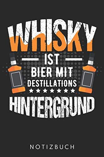 Whisky Ist Bier Mit Destillations Hintergrund: Din A5 Kariertes Heft (Kariert) Mit Karos Für Jeden Whisky Liebhaber | Notizbuch Tagebuch Planer ... Buch Geschenk Whiskytrinker Whisky Notebook