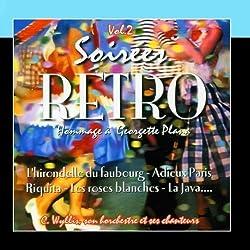 Soirees Retro Vol. 2 (Hommage A Georgette Plana) by C. Wyllis, Son Orchestre Et Ses Chanteurs (2011-03-09)