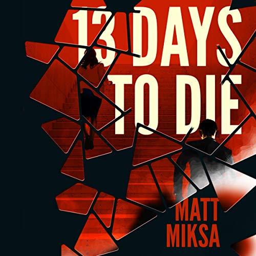 Couverture de 13 Days to Die