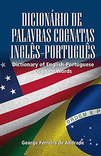 DICIONÁRIO DE PALAVRAS COGNATAS INGLÊS-PORTUGUÊS