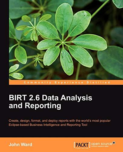 Birt 2.6 Data Analysis and Reporting (English Edition)