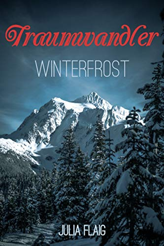 Traumwandler: Winterfrost von [Julia Flaig]
