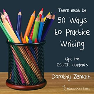 Fifty Ways to Practice Writing: Tips for ESL/EFL Students audiobook cover art