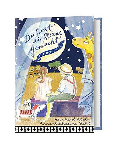 Du hast die Sterne gemacht: Kindergebete