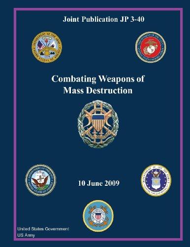Joint Publication JP 3-40 Combating Weapons of Mass Destruction 10 June 2009