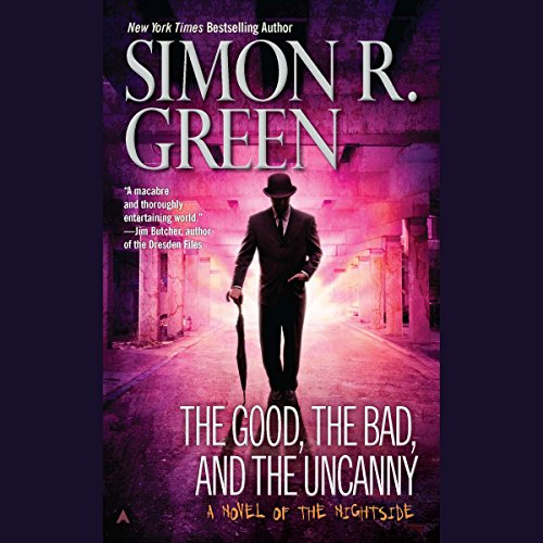 The Good, the Bad, and the Uncanny cover art