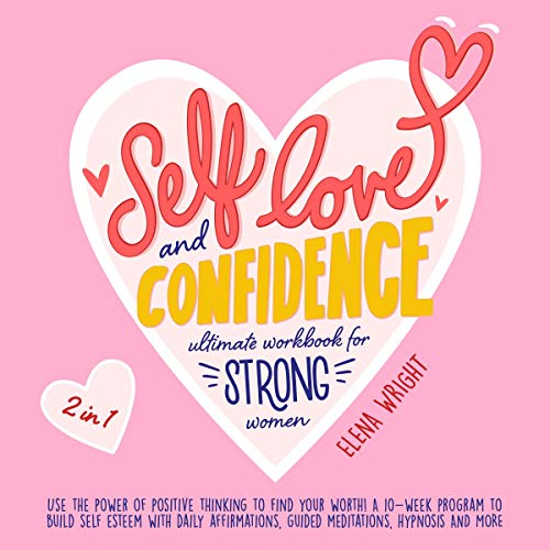 Self-Love and Confidence Workbook for Strong Women cover art