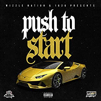 Push to Start (feat. 1626)