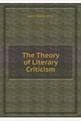 The Theory of Literary Criticism: A Logical Analysis Paperback