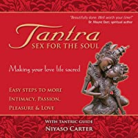 Tantra, Sex for the Soul audio book