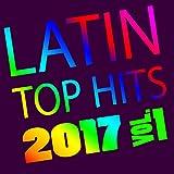 Latin Top Hits 2017, Vol. 1