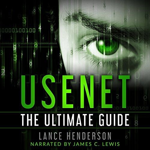 Usenet: The Ultimate Guide audiobook cover art