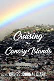 Cruising the Canary Islands: Cruise Journal Diary