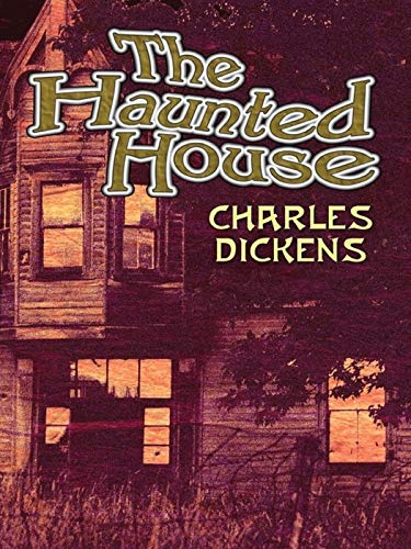The Haunted House Annotated (English Edition)