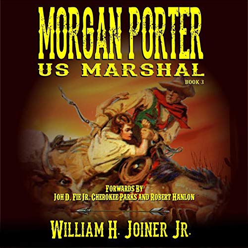 United States Marshal Morgan Porter: A Classic Western Titelbild