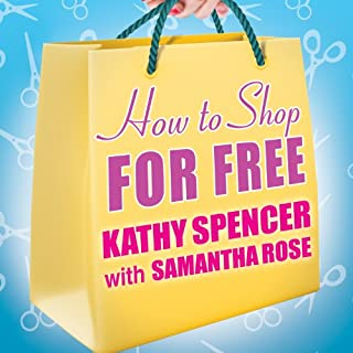 How to Shop for Free     Shopping Secrets for Smart Women Who Love to Get Something for Nothing              By:                                                                                                                                 Kathy Spencer,                                                                                        Samantha Rose                               Narrated by:                                                                                                                                 Hillary Huber                      Length: 7 hrs and 24 mins     19 ratings     Overall 4.1