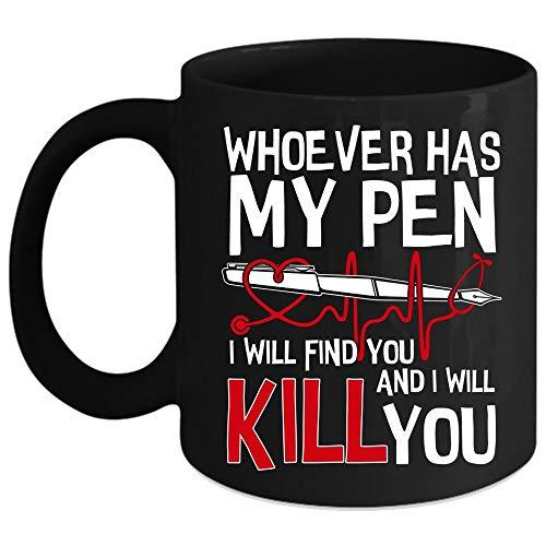 N\A Quien Tenga mi Taza de café con bolígrafo, Lindo Regalo para Enfermeras Taza de café (Taza de café - Negro)