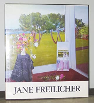 Jane Freilicher: Paintings 0800843010 Book Cover