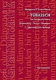 Türkisch für Fortgeschrittene: Grammatik - Texte - Übungen B1 - C1/C2