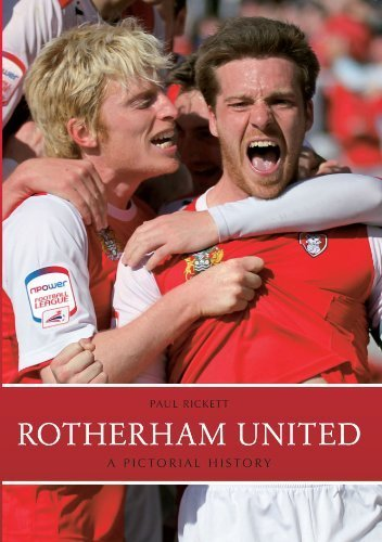 Rotherham United: A Pictorial History by Paul Rickett (2014-12-19)