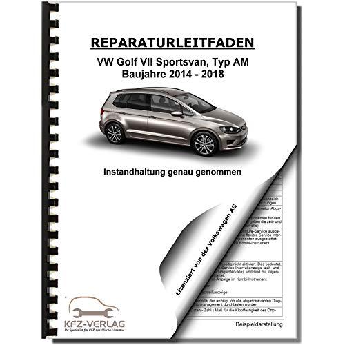 VW Golf 7 Sportsvan (14>) Inspektion, Wartung, Pflege - Reparaturanleitung