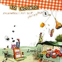 Lo Sconto (Italienisches aus der Lauschbar 3) Hörbuch
