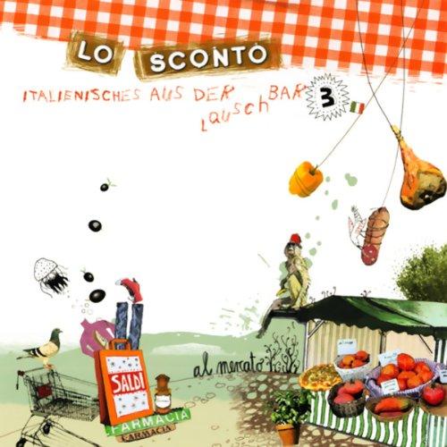 Lo Sconto (Italienisches aus der Lauschbar 3) Titelbild