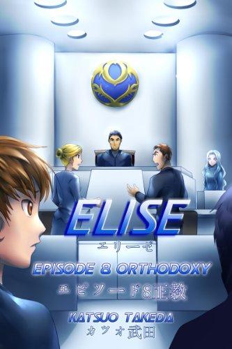 ELISE Episode 8 : Orthodoxy (English Edition)