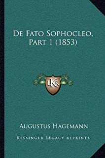de Fato Sophocleo, Part 1 (1853)