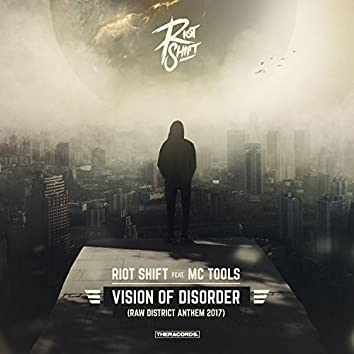 Vision of Disorder (Raw District Anthem 2017)